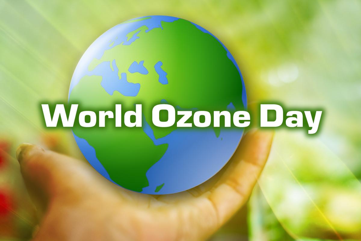 World Ozone Day, 16th September